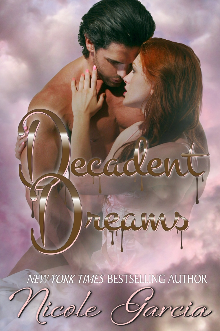 Decadent Dreams 5-22-16